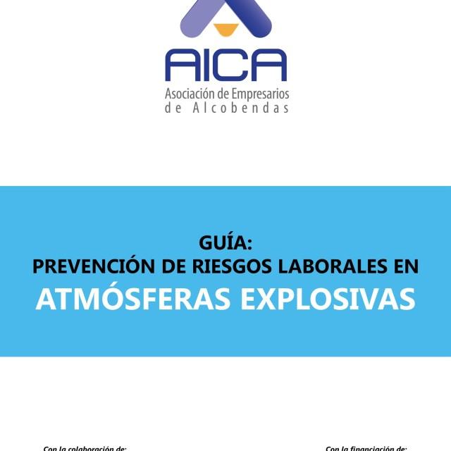 AICA elabora una Guía dePrevención de Riesgos Laborales enAtmósferas Explosivas