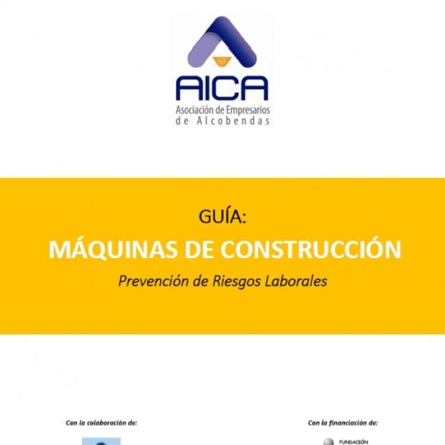 AICA difunde una Guía sobre cómo prevenir riesgos en trabajos con máquinas de construcción