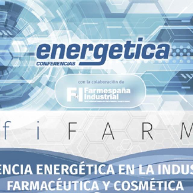 EfiFarma analizará los nuevos retos de la eficiencia energética en la industria farmacéutica y cosmética