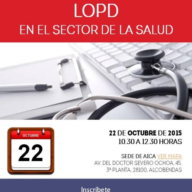 Seminario: Protección de Datos (LOPD) en el sector de la salud