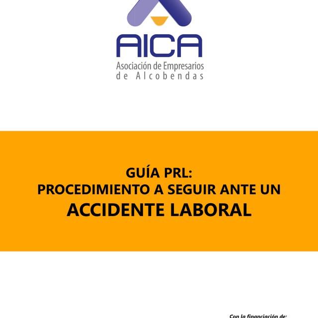 Guía práctica sobre el procedimiento a seguir ante un Accidente Laboral