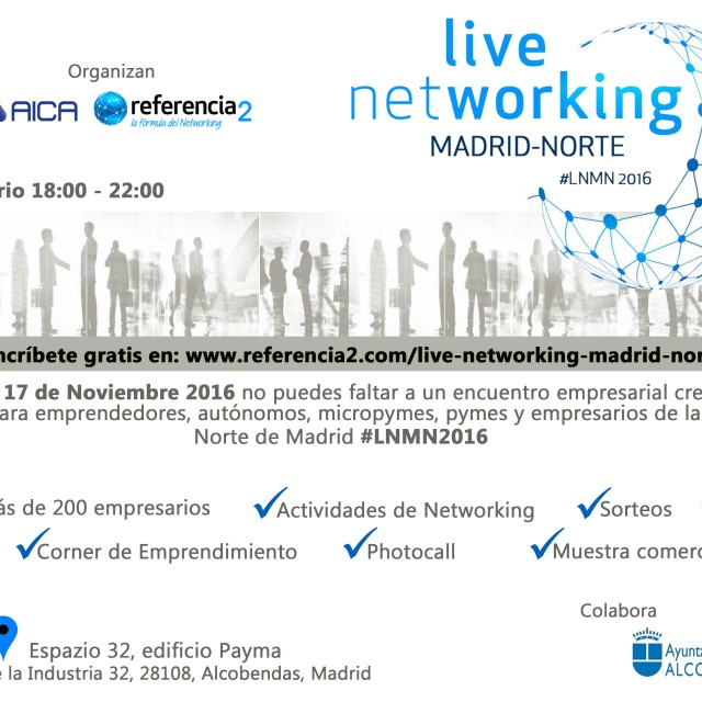 Live Networking Madrid Norte #LNMN2016
