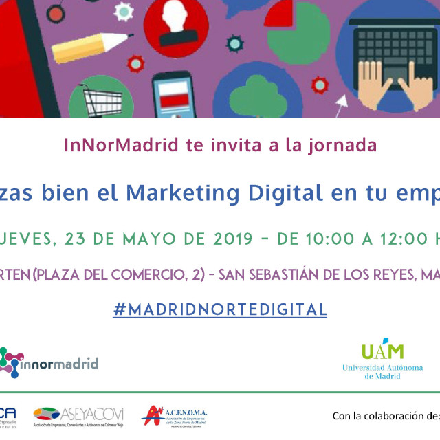 #MADRIDNORTEDIGITAL – ¿Utilizas bien el marketing digital en tu empresa?