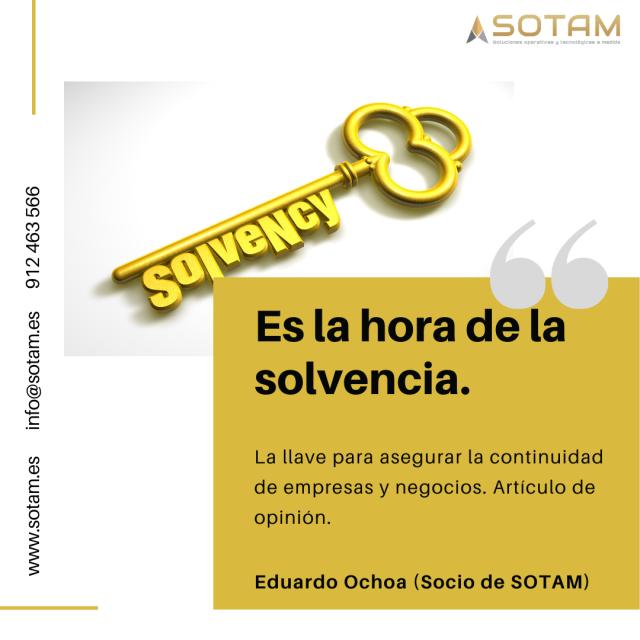 SOTAM | La solvencia: Llave para la continuidad de empresas y negocios